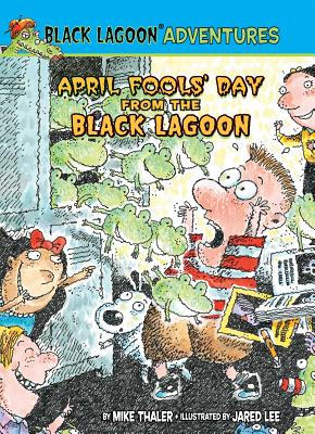 April Fools' Day from the Black Lagoon By Thaler, Mike